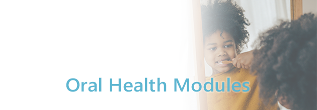 Oral Health Modules Course Banner
