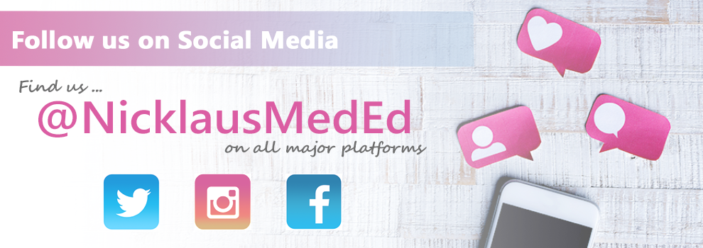 Find us on Twitter, Instagram, and Facebook as @nicklausmeded